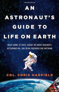 "Book cover of ""An Astronauts Guide To Life On Earth"